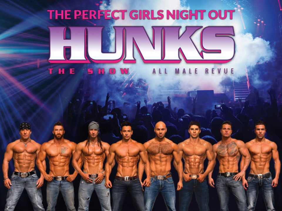 Image for HUNKS THE SHOW - Friday, November 15, 2019
