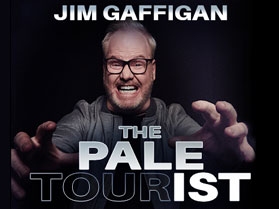 Image for JIM GAFFIGAN: THE PALE TOURIST - Saturday, October 3, 2020