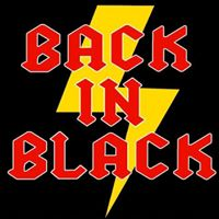 Image for Back in Black  *Postponed from May 22nd*
