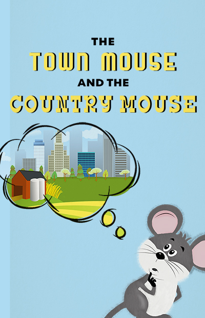 Image for CANCELLED - The Town Mouse and the Country Mouse